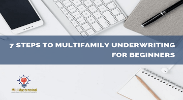 Multifamily Real Estate Underwriting For Beginners