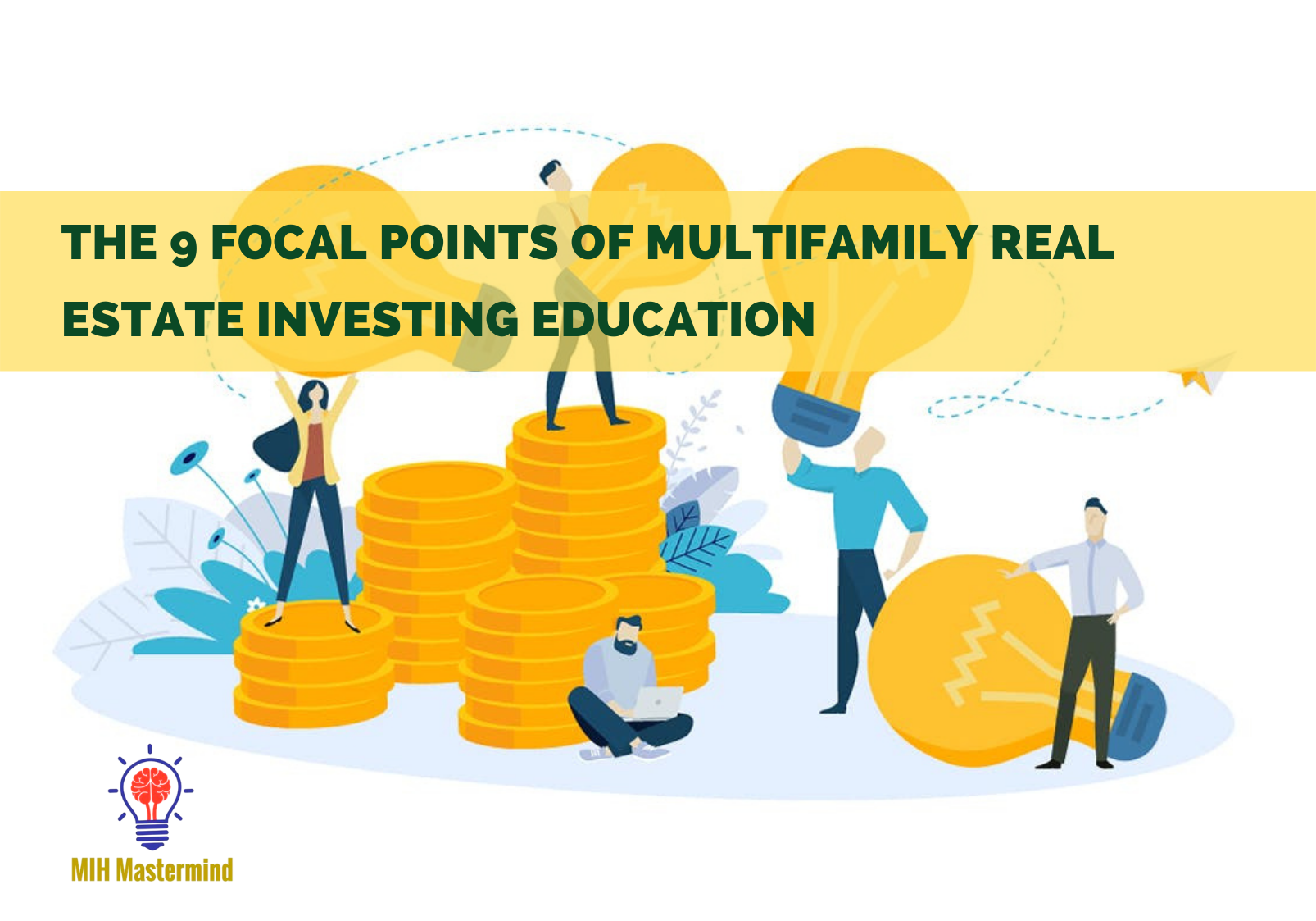 Multifamily Real Estate Investing Education