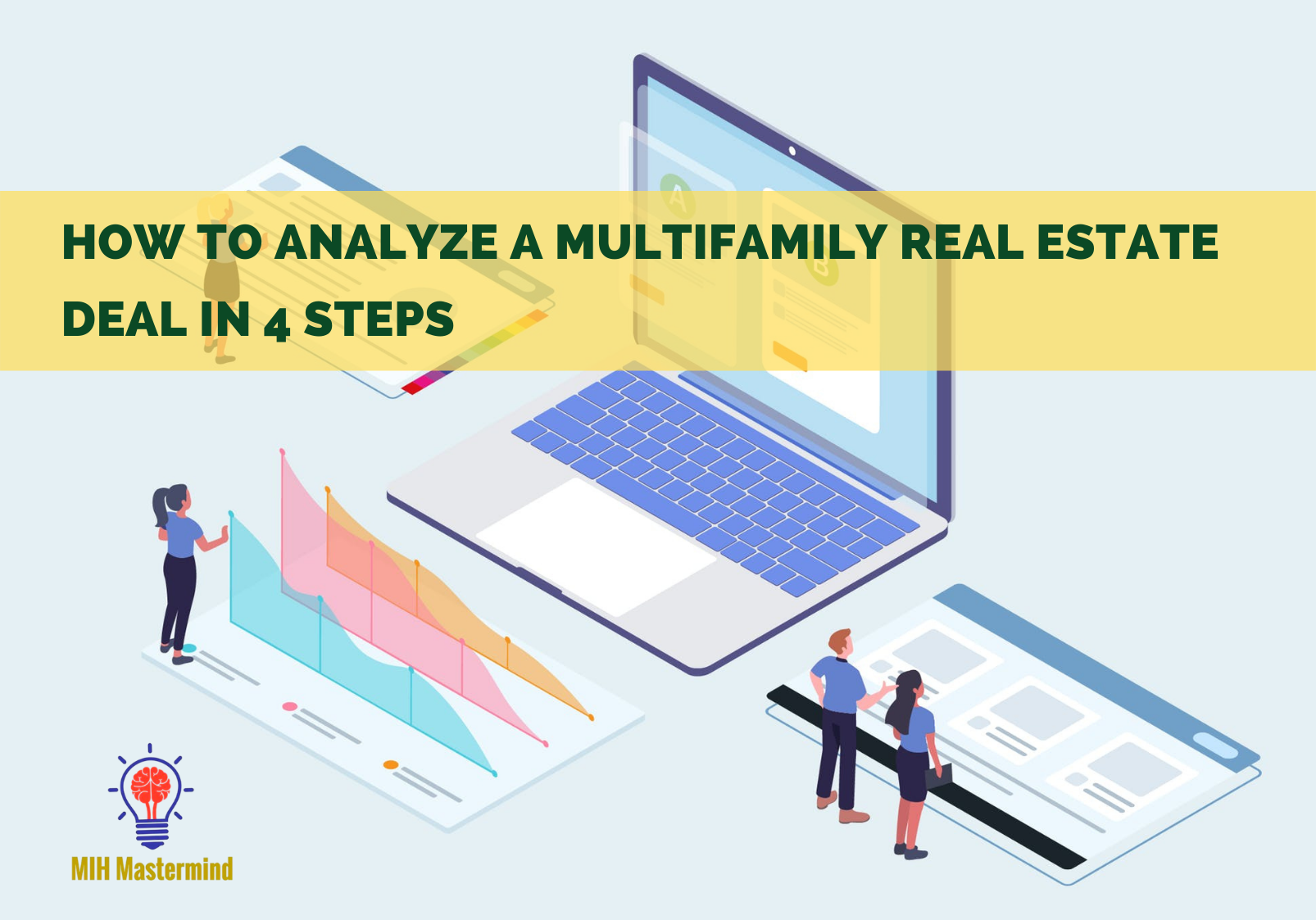 How to Analyze a Multifamily Real Estate Deal
